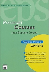 Passeport courses : Préparer l'oral 2 CAPEPS
