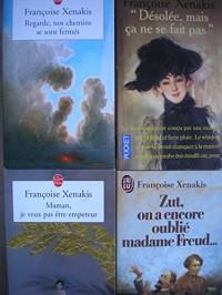 lot 4 livres francoise xenakis : zut on a encore oublié madame freud - désolée mais ca ne se fait pas - maman je veux pas etre empereur - regarde nos chemins se sont fermés