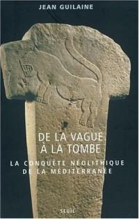 De la vague à la tombe : Métamorphoses en Méditerranée (8000-2000 avant J.C.)