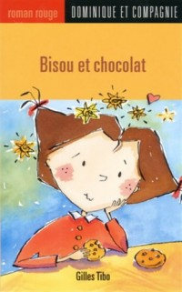 Bisous et chocolat