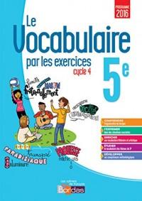 Le vocabulaire par les exercices 5e