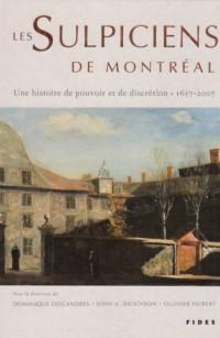 Les Sulpiciens de Montréal : Une histoire de pouvoir et de discrétion (1657-2007)