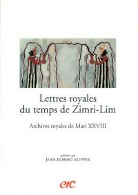 Lettres royales du temps de Zimri-Lim