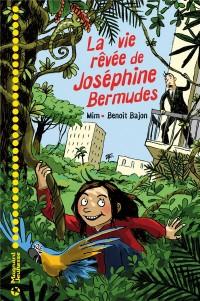Vie Revee de Josephine Bermudes (la)