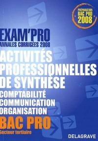 Activités professionnelles de synthèse épreuve E1A Bac Pro : Annales corrigées