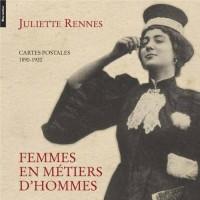 Femmes en Metiers d'Hommes - Cartes Postales (1890-1920