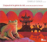 Crapaud et le génie du ciel, contes des peuples du Vietnam
