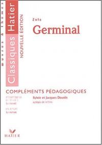 Germinal, Zola : Compléments pédagogiques