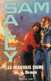 Le mauvais signe : Collection : Sam et Sally n° 26 : Fleuve noir
