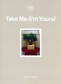 Take Me : (I'm Yours)
