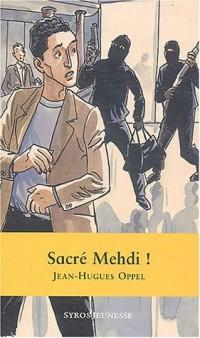 Sacré Medhi !