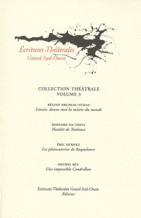 Collection théâtrale : Tome 3