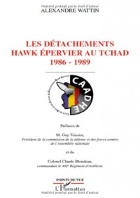 Les détachements Hawk épervier au Tchad 1986-1989