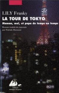 La Tour de Tokyo - Maman et moi, et papa de temps en temps