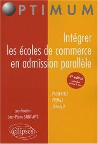 Intégrer les écoles de commerce en admission parallèle : Passerelle, Profils, Tremplin