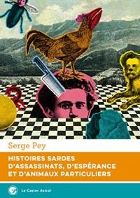 Histoires Sardes d'Assassinats, d'Espérance et d'Animaux Particuliers