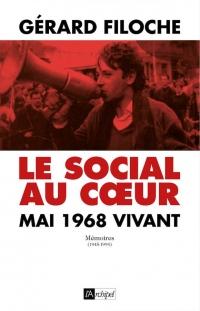 Le Social au coeur. Mai 68 vivant.: Mémoires