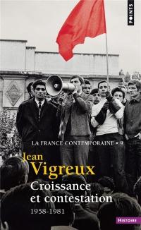 Croissance et contestation - 1958-1981 (9)