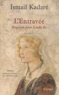 L' Entravée: Requiem pour Linda B.