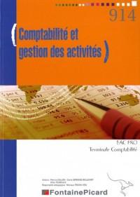 Comptabilité et gestion des activités Comptabilité BAC PRO Tle