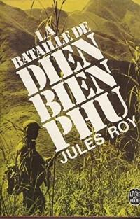 la bataille de dien bien phu - texte intégral éditions le livre de poche