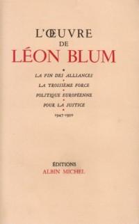 L'Oeuvre de Léon Blum (1947-1950)