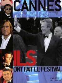 Cannes, Elles et Ils ont fait le festival