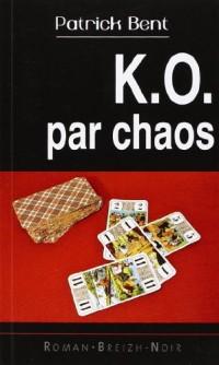 K.o. par chaos