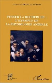 Penser la recherche : l'exemple de la physiologie animale