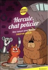 Hercule, chat policier - Une rançon pour Bichon [Poche]