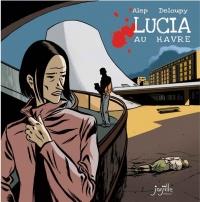 Lucia au Havre