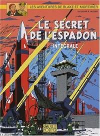 Les aventures de Blake et Mortimer : Le secret de l'Espadon : Intégrale