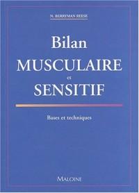 Bilan musculaire et sensitif : Bases et techniques