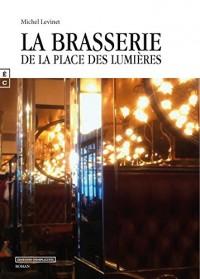 La Brasserie de la Place des Lumieres