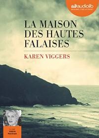 La Maison des hautes falaises: Livre audio 1 CD MP3