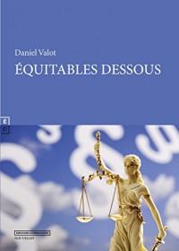 Equitables Dessous et Autres Contes