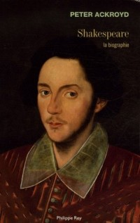 Shakespeare : La biographie