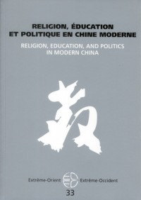 Religion Education et Politique en Chine Moderne
