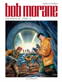 Bob Morane, Tome 46 : Les dents du tigre : 2ème partie