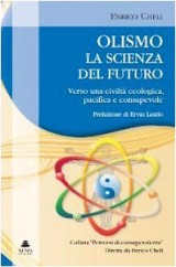 Olismo. La scienza del futuro. Verso una civiltà ecologica, pacifica e consapevole