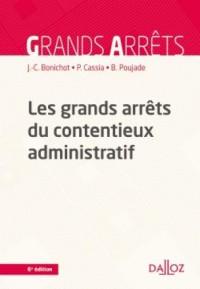 Les grands arrêts du contentieux administratif - 6e éd.