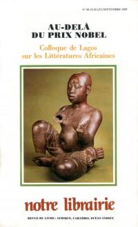 98- au-delà du Prix Nobel/ Colloque de Lagos Sur les Littératures Africaines