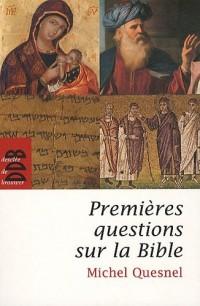 Premières questions sur la Bible