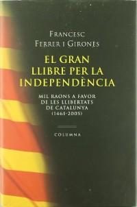 El Gran Llibre De LA Independencia