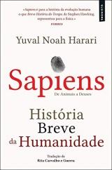 Sapiens - História Breve da Humanidade De animais a Deuses (21ª Edição)