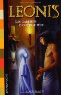 Leonis, Tome 8 : Les Gardiens d'outre-tombe
