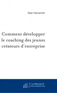 Comment Développer le Coaching des Jeunes Createurs d'Entreprise