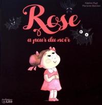 Rose a peur du noir - Dès 2 ans