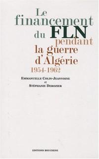 Le financement du FLN pendant la guerre d'Algérie (1954-1962)