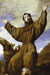 Mystiques franciscains